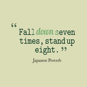 fall-down-seven-times-stand__quotes-by-japanese-proverb-24